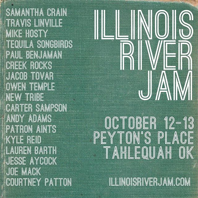Can't wait to be back in Tahlequah Oklahoma with all these wonderful artists  www.illinoisriverjam.com