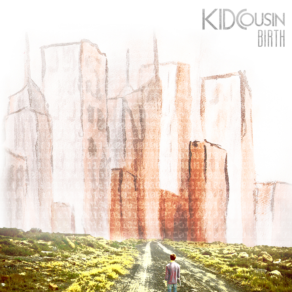 "Kid Cousin - ""Birth"""
