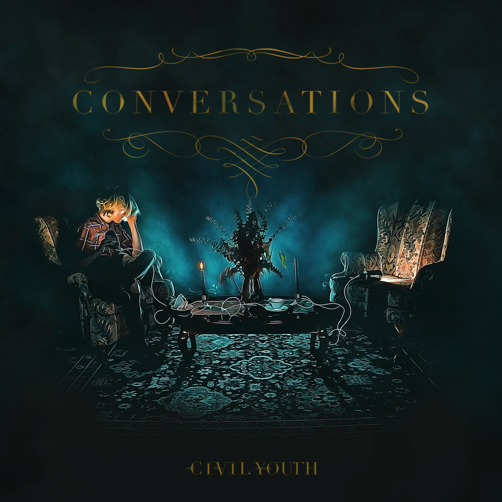"Civil Youth - ""Conversations"""