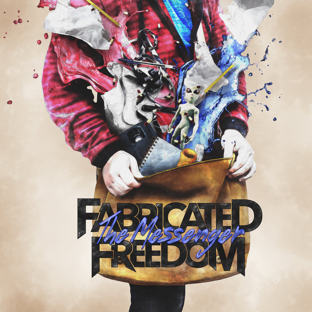 "Fabricated Freedom - ""The Messenger"""