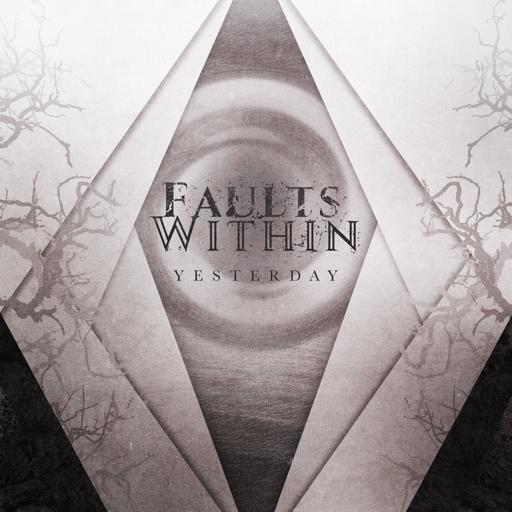 Faults Within - Yesterday (Single)