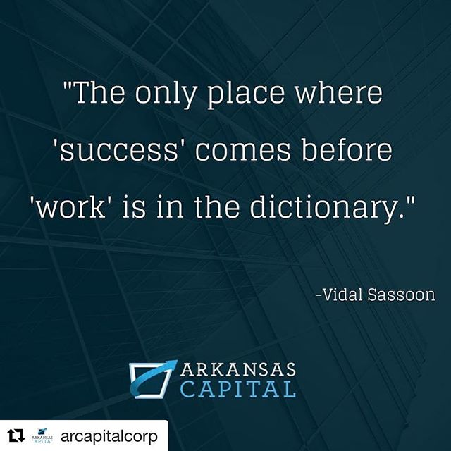 #Repost @arcapitalcorp (@get_repost) ・・・ . . . . . . . . #arcapital #arkansas #littlerock #fayetteville #jonesboro #centralarkansas #NWA  #NEA #nearkansas #business #entrepreneur #entrepreneurship #smallbiz #bizgoals  #motivationalquotes #success #workhard