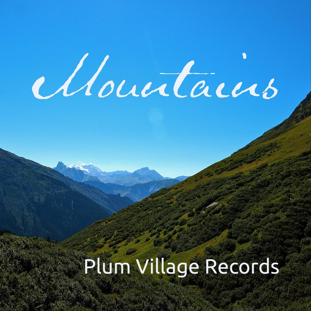 """Mountains  - Mountains is a collections of songs from the many-fold Sangha in a variety of styles including """"Joy,""""""""I Love Nature,""""and """"Peacefully Free."""