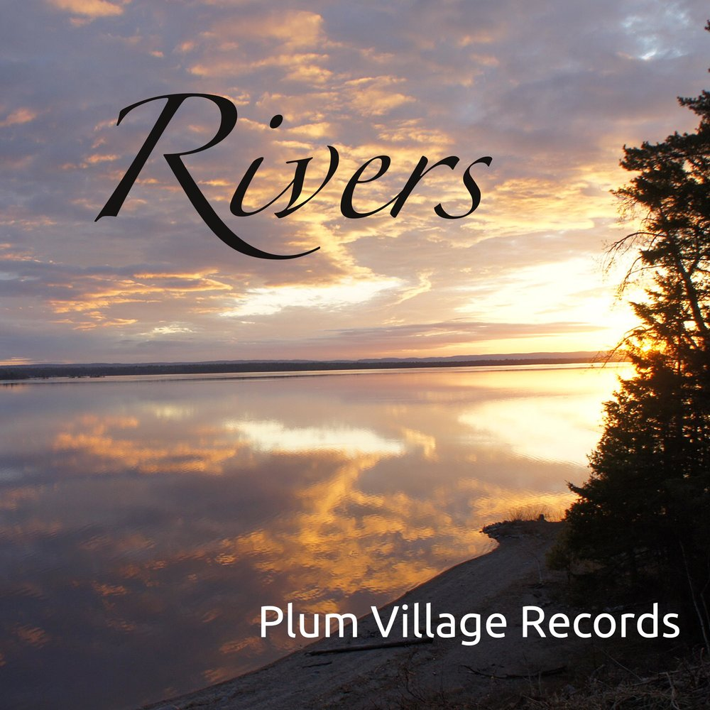 Rivers - Rivers is a collection of songs in English, Vietnamese, and French from the monastic community, straight from the heart.