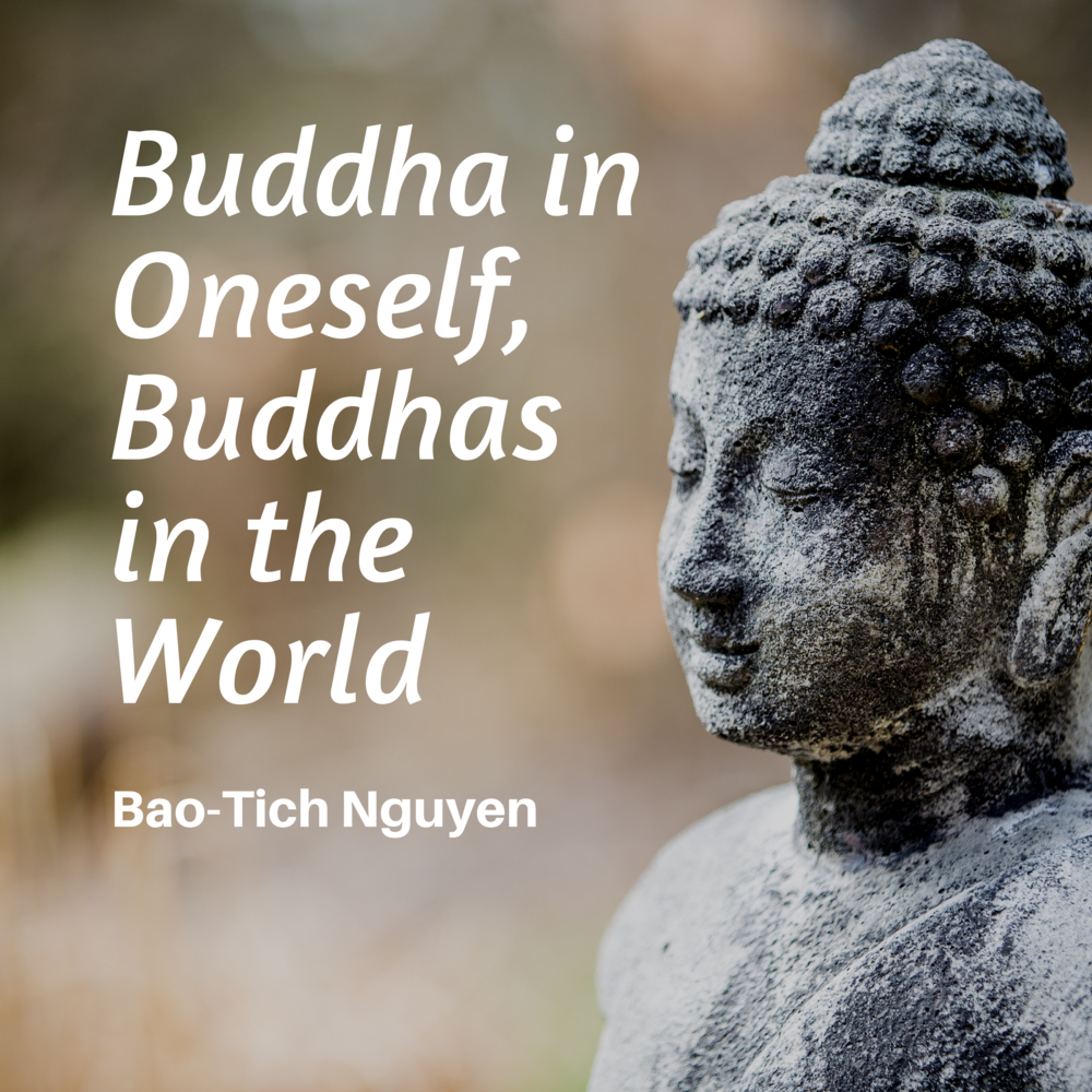 Buddha in Oneself, Buddhas in the World - Buddha in Oneselve, Buddhas in the World is a peaceful instrumental album of favorite songs from the Plum Village tradition.