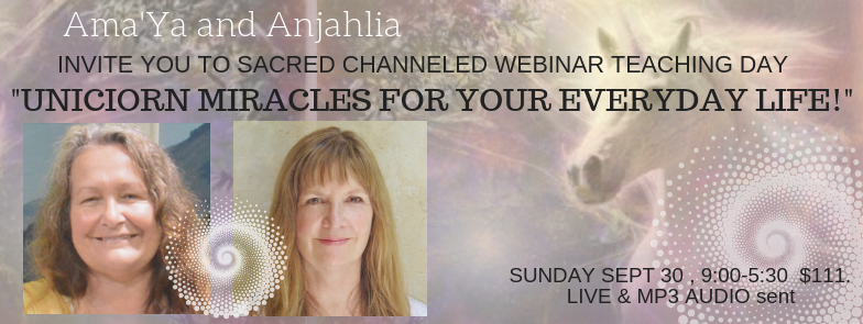 "Ama'Ya and Anjahia ""Unicorn Miracles for your Everyday Life!"