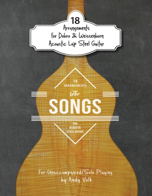 Guitar steel guitar tablature : 18 Arrangements for Dobro & Weissenborn Acoustic Lap Steel Guitar ...