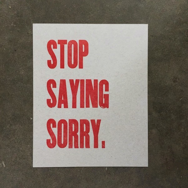 Stop Saying Sorry Questionable Press