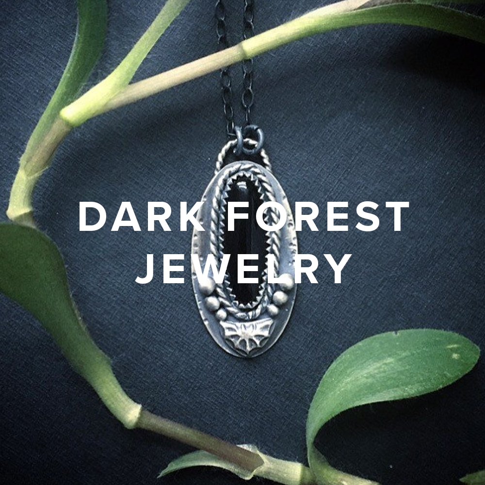 Dark Forest Jewelryhttp://www.darkforestjewels.etsy.com/
