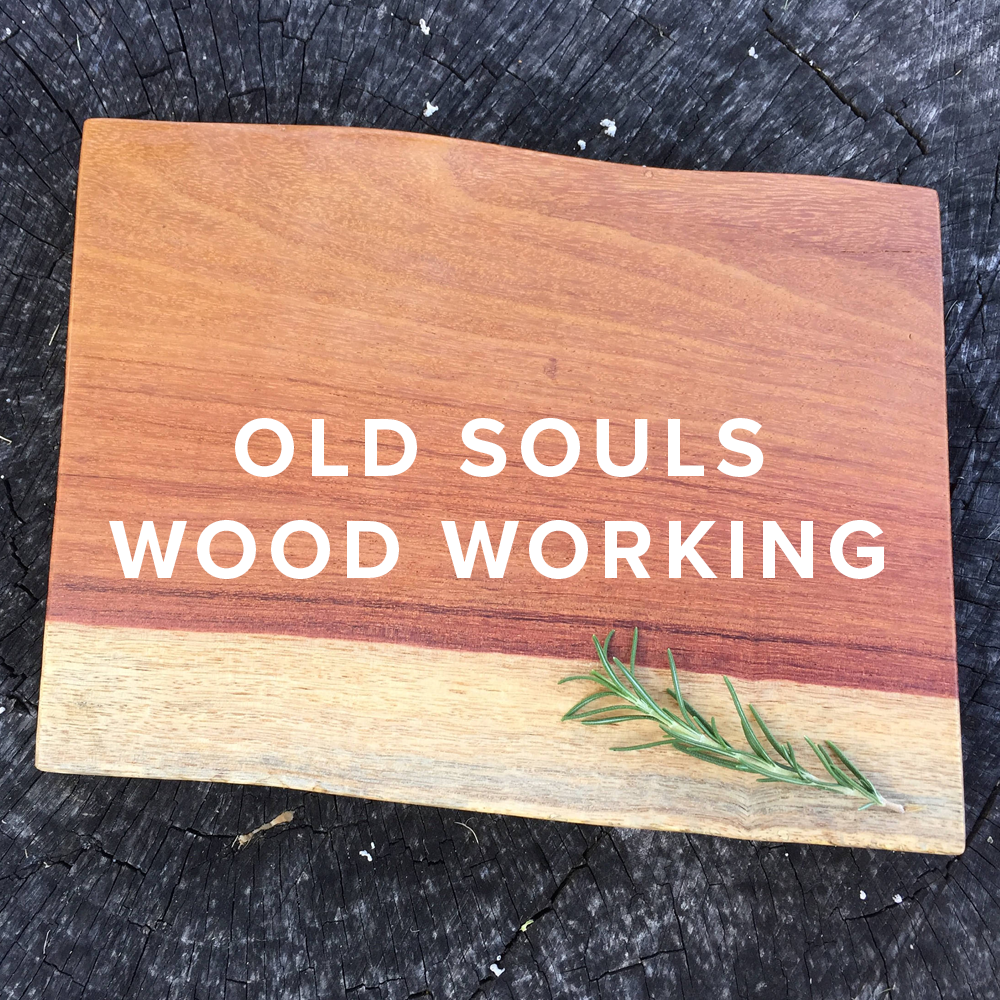 Old Souls Wood Working