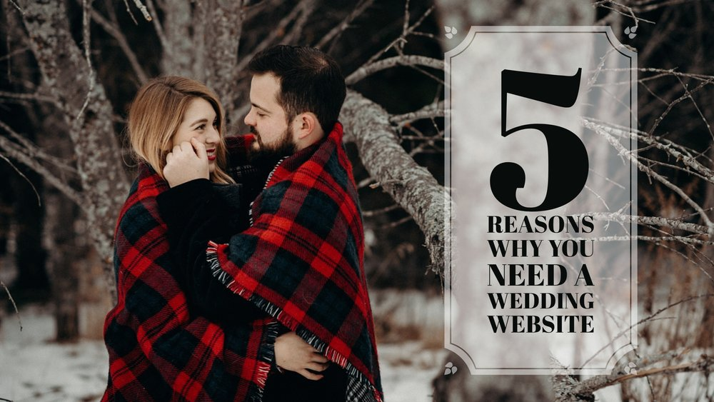 5 Reasons Wedding Website.jpg