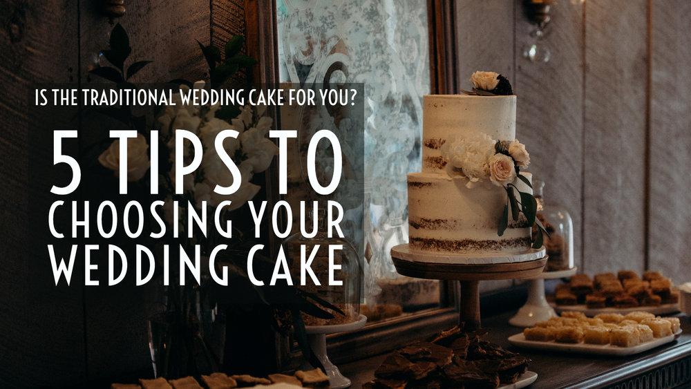5 tips to choosing a wedding cake