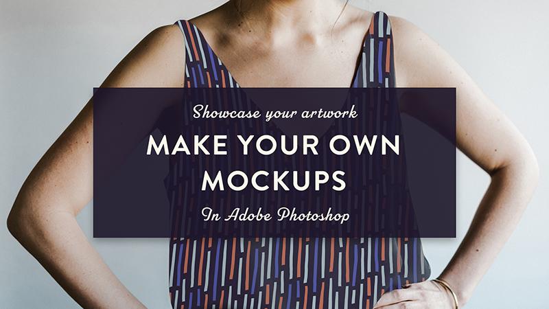 Skillshare class | Make your own mockups