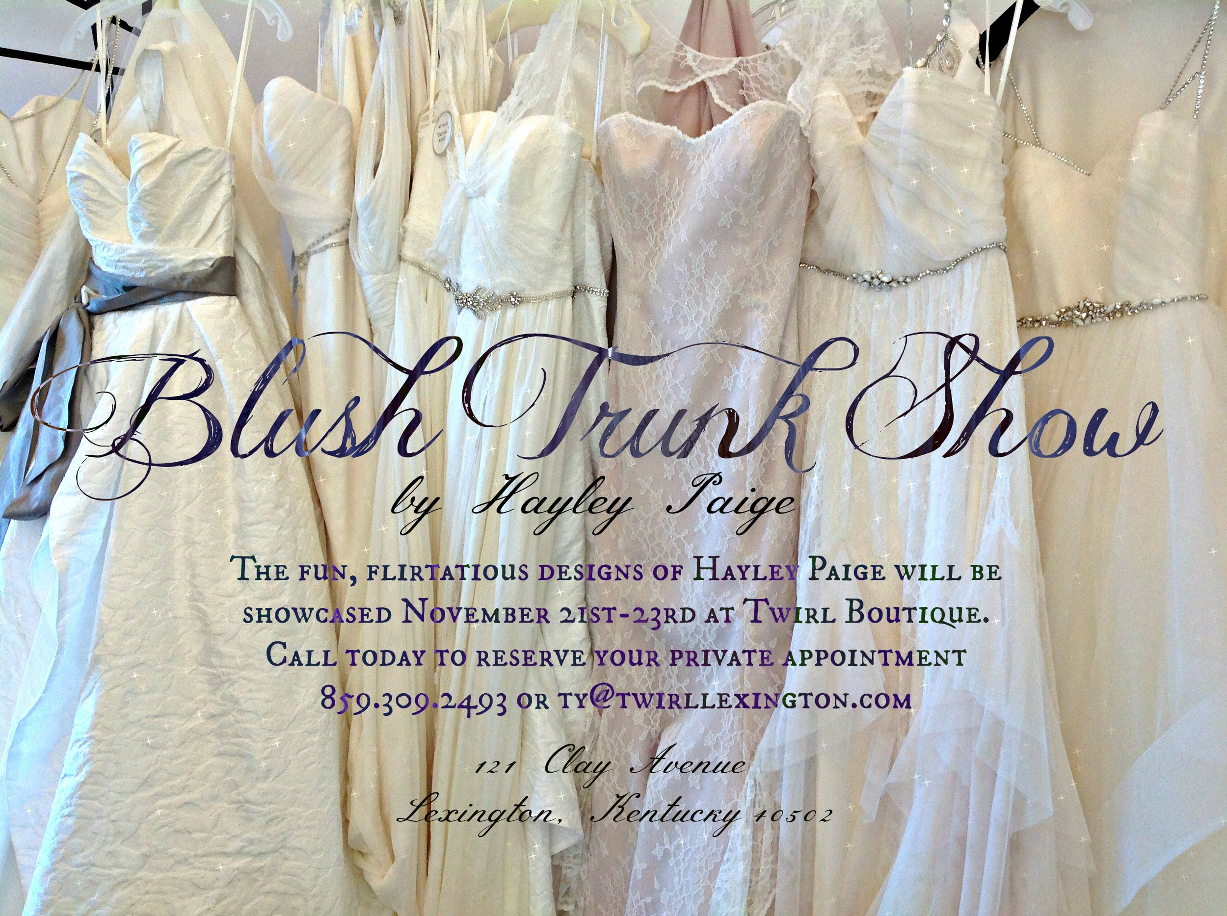 Blush Trunk Show JLM Couture Hayley Paige Wedding Gowns Lexington