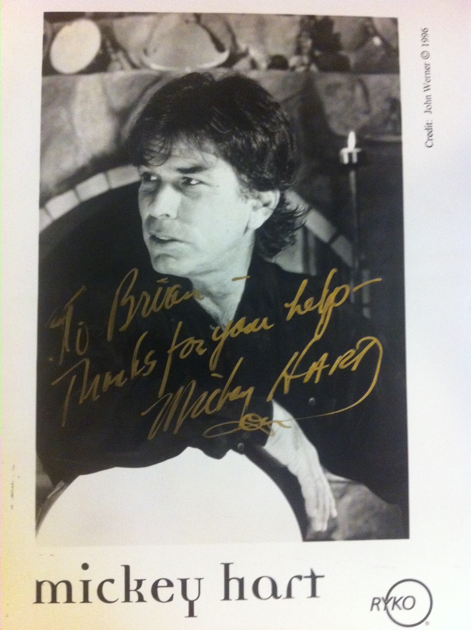 Thank you photo from Mickey Hart of the Grateful Dead for helping him sell more CDs in Chicago than anywhere else in the USA.