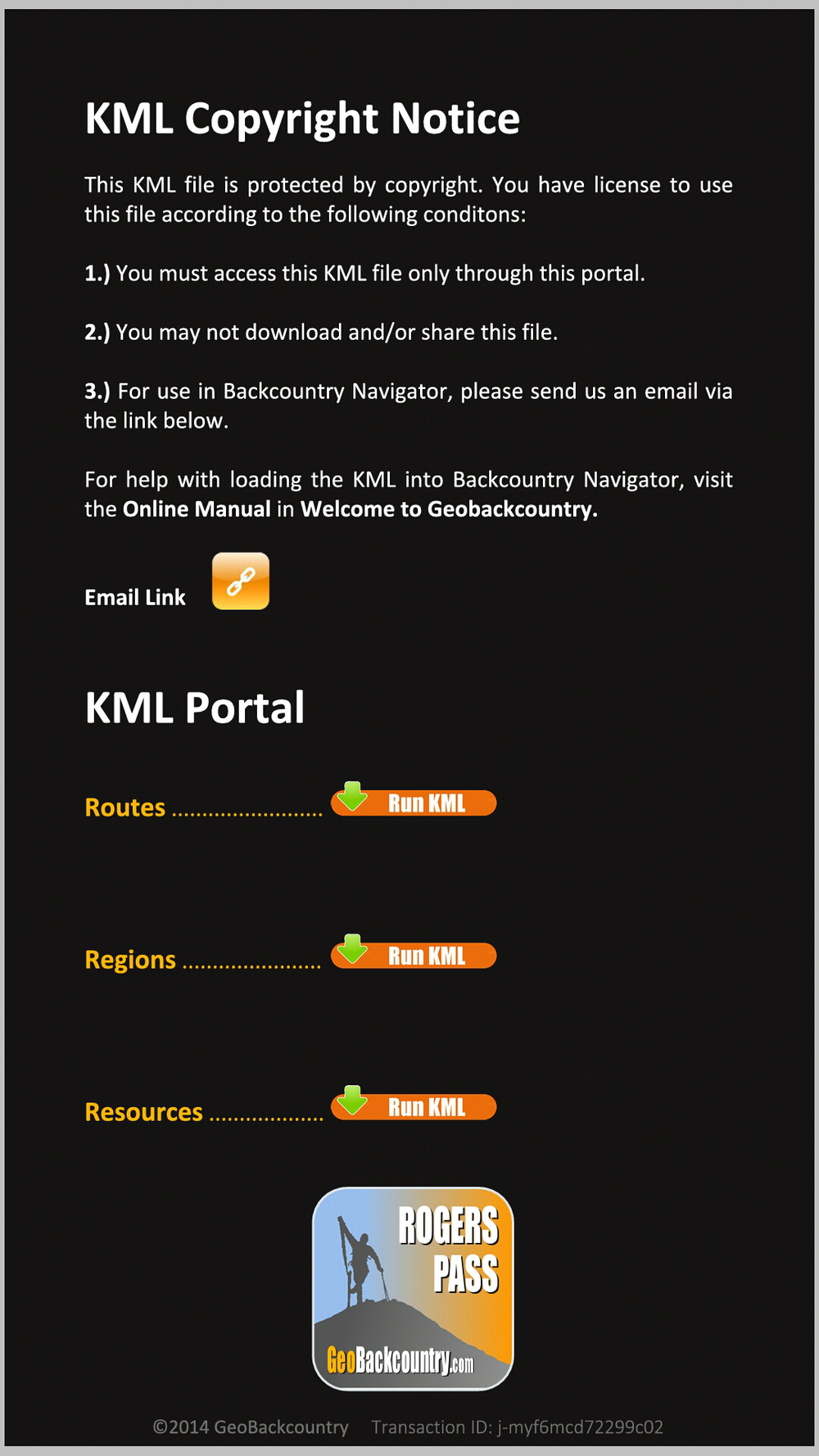 There are three separate KML files available in the KML Portal: 1. Routes 2. Regions 3. Resources Click the 'Run KML' Button to open the one you want. For this example, we are choosing 'Routes.' This KML contains all 100 routes of GeoBackcountry Rogers Pass. Sweet!