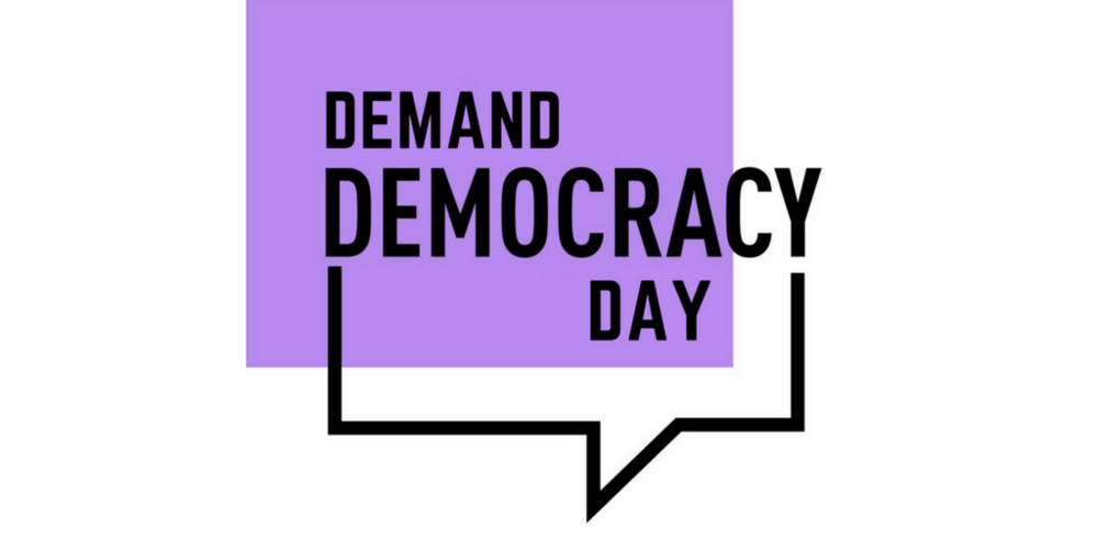 Demand Democracy Day!