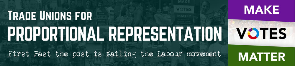 Trade unions for Proportional Representation