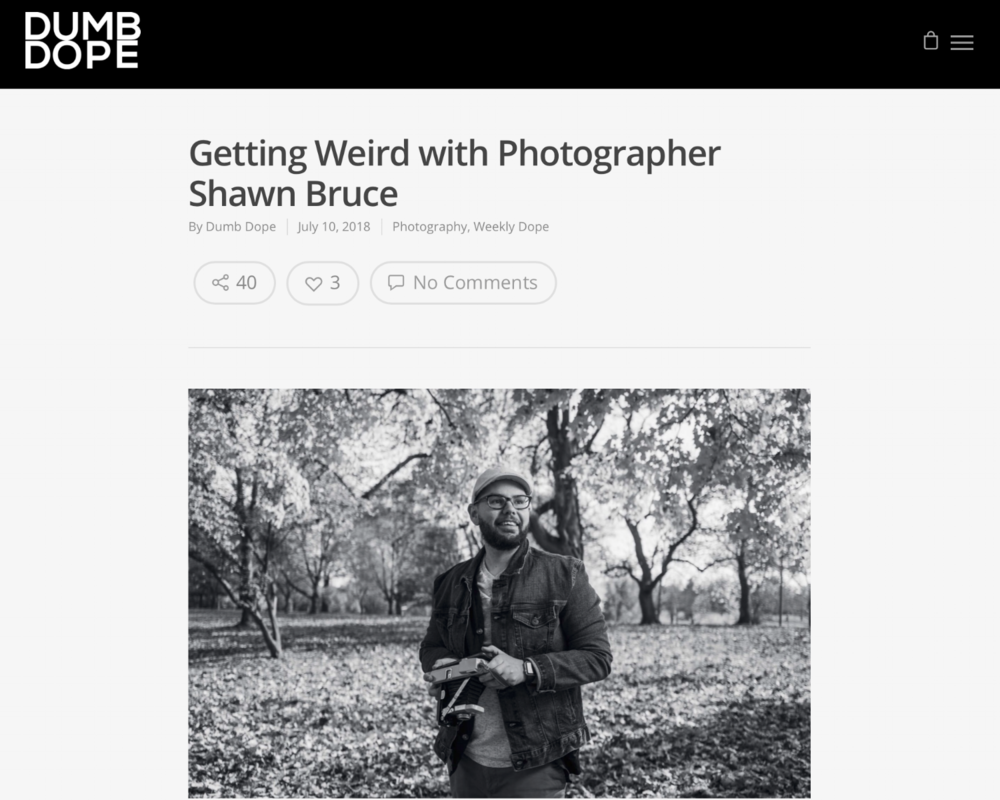 Getting Weird with Photog Shawn Bruce - Dumb Dope.png