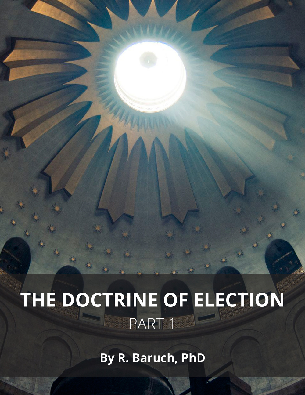 Doctrine of Election Part 1