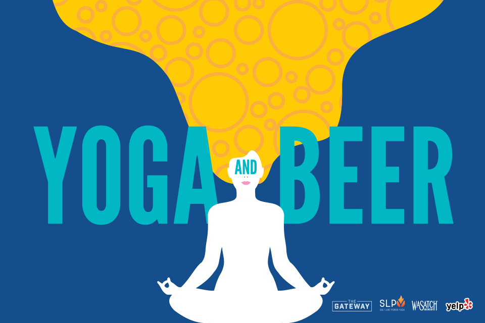 Yoga and Beer at the Gateway