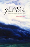 fresh water: women writing on great lakes