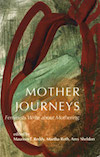 mother journeys, feminists write about mothering