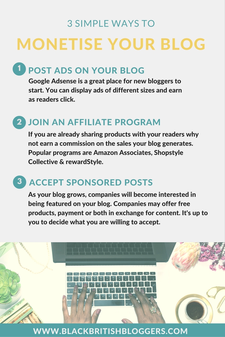 Black British Bloggers 2016 - 3 Simple Ways to Monetise Your Blog