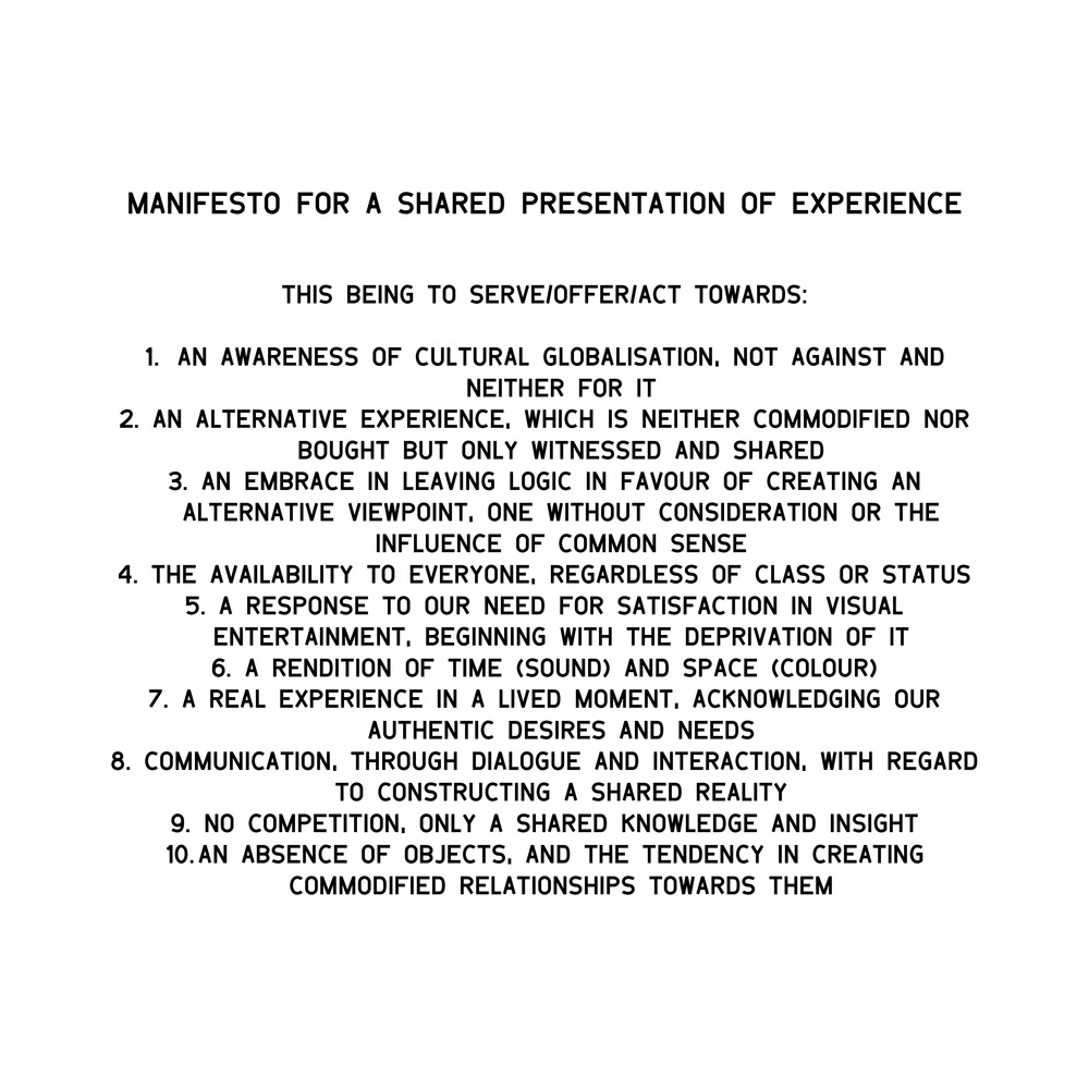 Manifesto for 'A Shared Presentation of Experience' (June 2015).