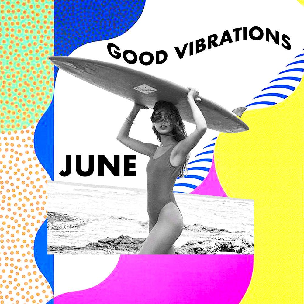 GOOD VIBRATIONS_JUNE words.jpg