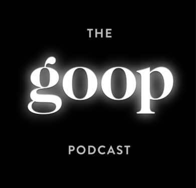 PODCAST: GOOP