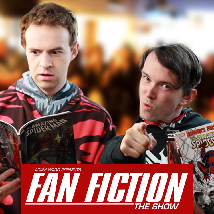 Fan Fiction the show!