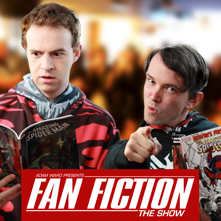 Fan Fiction The Show!