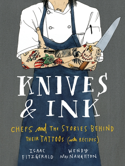 "Reviews  ""You'll be wowed by the moving, even majestic origin stories of chefs of all stripes in KNIVES & INK."" –   Elle   ""One of the fall's most unusual books is a gorgeous look at the tattoos (and the stories behind them) of 65 chefs, some famous, some not."" –    Entertainment Weekly 's ""Must-Read Books of the Fall"",   ""This follow up to Fitzgerald and MacNaughton's awesome  Pen & Ink  is a beautifully illustrated collection of chefs' tattoos and the stories behind them. The tales behind the ink are as varied and vibrant as the body art they explain, and reveal a diversity of life experiences--troubles and triumphs both."" –   Nylon, ""Must-Read List""   ""Sharp, fresh and needed . . . The tattoos are merely the doorway into this world . . . It's the characters and their humanity that make  Knives & Ink  so readable."" –   San Francisco Chronicle   ""A gorgeous and illuminating glimpse into whole worlds: meals cooked, loves lost, and lives lived."" –   Rachel Khong, Executive Editor,   Lucky Peach   ""In this lovely, funny, occasionally absurd, frequently very moving book, the figure of the tattooed chef -- so often reduced to a clichéd pork-belly punchline -- takes on a beautiful humanity. Its pages prove that it's no surprise that the men and women who work in kitchens are often drawn to the indelibility of tattoos; their stories of both food and ink are told in languages of passion, art, memory, and identity."" –   Helen Rosner, Executive Editor,   Eater   ""Through its sheer variety of tattoos, stories, and recipes,  Knives & Ink  celebrates the incredible creativity, passion, and inspiration to be found in the culinary community. A fantastic book."" –   Jamie Bissonnette, Best Chef Northeast, James Beard Foundation Awards,   ""Every tattoo, like every dish, has a distinct personality. These portraits, both lighthearted and complex, will make you see chefs in a whole new way. Plus, it's so much fun!"" –  John Gorham, four-time James Beard Awards nominee,   ""Whether the subjects are showing off a motivational phrase, honoring a loved one lost with angel wings, or celebrating the bounty of fruits and vegetables in a bright sleeve, these chefs lay bare the inspirations behind their tattoos and their reasons for joining the culinary ranks.  Knives & Ink  is a moving read as well as feast for the eyes."" –  CraveOnline   ""[The] stories are alternately cheeky and poignant--but regardless of who they are and where they cook,  Knives & Ink  offers another look into the creative, scrappy, food-filled lives of some of our favorite chefs.   "" –   Food & Wine.com   "" Knives & Ink  is the perfect intersection of everything we find delicious--beautifully-told stories, tattoos, food, recipes, confessions . . . You'll constantly find new things on every page, and as you dig in, you'll be moved by more than just your hunger."" –   Tattoodo.com   ""Fitzgerald and MacNaugton are back with a new book of lovingly illustrated tattoos and the stories behind them.   "" –   Brooklyn Magazine   ""Absolutely delightful from cover to cover."" –   Maria Popova,   Brainpickings, ""The Best Art, Design, and Photography Books of 2014,"" on PEN & INK   ""The revelations in this remarkable collection are, in turns, poignant, charming, heartbreaking, and honest. Like tattoos, these stories leave an impression that will linger."" –   Roxane Gay, on PEN & INK,   ""Each ink drawing is a secret story. What I love most about this book is that it doesn't cover just huge sleeves and complicated tattoos, it also honors the newly popular (again) art of poke-and-stick tattoos."" –   ""Best Illustrated Books"",   Design*Sponge on PEN & INK   ""Oh my god, this gorgeous, gorgeous book. It will, like its subject, alter you permanently. We sometimes forget: each tattoo has its story. Many are lovingly recorded here--from the wicked to the profound to the ridiculous. This gorgeous, gorgeous book perfectly chronicles the stories that we wear on our skin."" –   Colin Meloy, lead singer of The Decemberists, on PEN & INK,   ""Inspired . . . Drawn in a whimsical, tender style, MacNaughton's portraits are captivating in their intimacy . . . Without judgment or regret, this emotionally raw collection, featuring an introduction by Cheryl Strayed, explores how we find permanence in an impermanent world."" –   Publishers Weekly on PEN & INK   ""For anybody who ever looked at a stranger's tattoo and wondered why?,  Pen & Ink  offers a gorgeous, hilarious, and moving Because. In its pages, the most amateurish, outlandish, and bizarre tattoos become portals into their owners' lives and dreams. In the process, they become beautiful."" –   Peter Trachtenberg, author of SEVEN TATTOOS, on PEN & INK,"