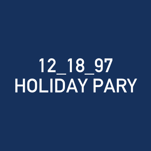 12_18_97 - HOLIDAY PARY .jpg