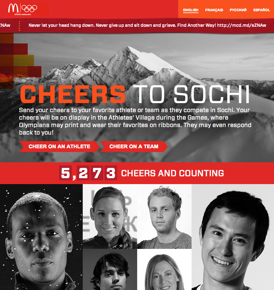 #CheersToSochi Around the Sochi 2014 Olympic Games, McDonald's ran a social media campaign called Cheers to Sochi. The Twitter hashtag #cheerstosochi was hi-jacked by activists and a mock website replicated the McDonald's campaign site, but with a twist.