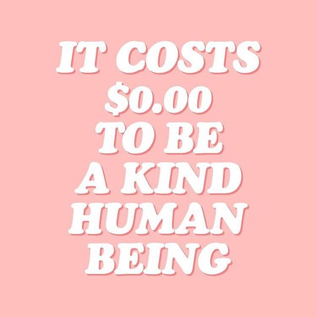 There are a lot of scary things going on in the world today. Though some are far more impacted than others, it still effects us all. But this is also a great opportunity to step up... As a human. Kindness matters now more than ever. It costs nothing, and requires little energy to be kind. However, the impact kindness can have on the world knows no bounds. #bekind