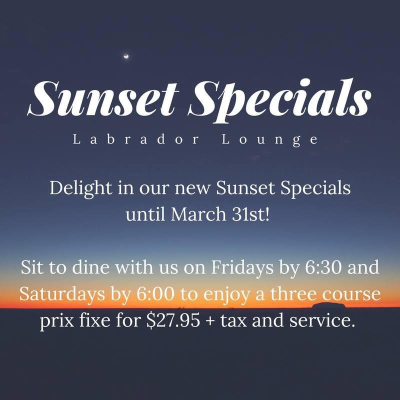 Labrador Lounge Sunset Specials