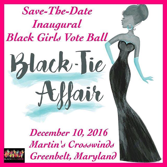 #Save the date for our Inaugural  #BlackGirlsVoteBall! A Black Tie #Affair evening. #Ladies pull out your #Best evening #Gown and #Gentlemen  have your best #Tux ready! Come and enjoy a lovely evening with #BGV. Stay tuned to find out who our dynamic #Speaker will be.......👀 #BlackGirlsVote #SheWillVote #BlackGirlMagic #BlackTie #BlackTieAffair #EveningGown #SaveTheDate #Inaugural #Maryland #Ballroom #Dance #Music  #December #EveningWear #Events #Organizations 💃🏾💃🏾