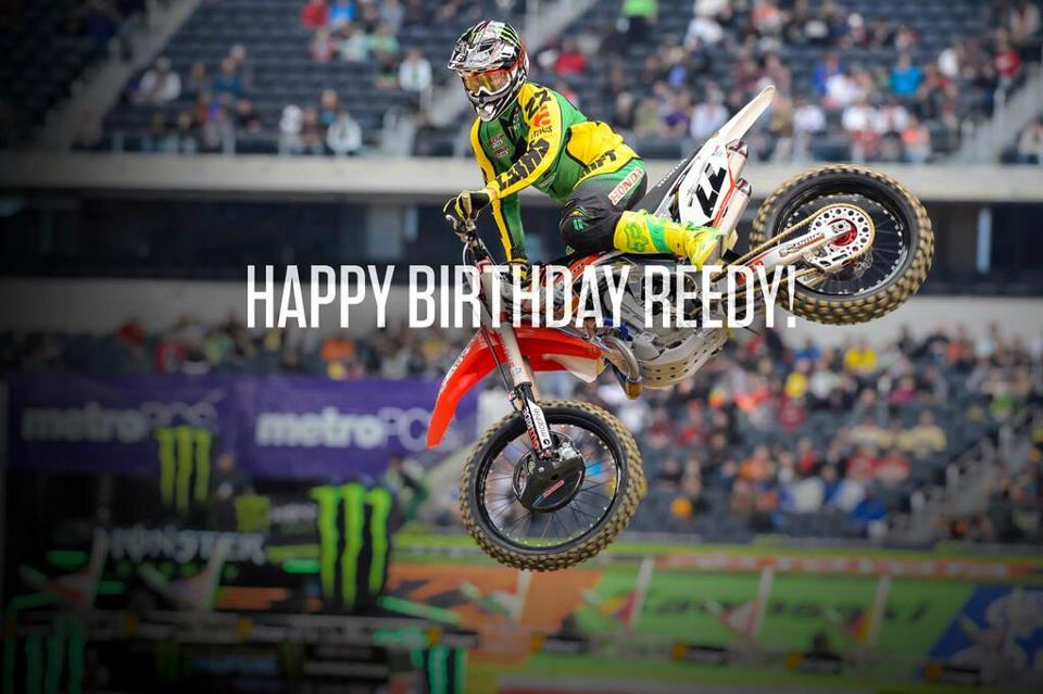Happy B Day to CR22 (The best dirt bike rider ever - Just saying).