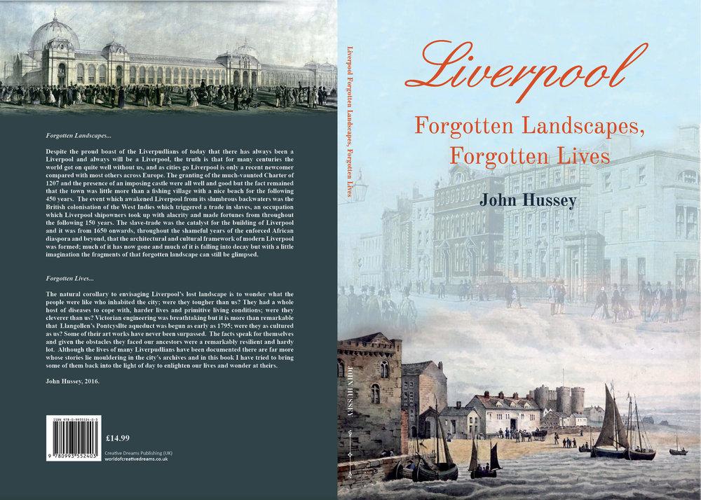 Liverpool Forgotten Landscapes, Forgotten Lives