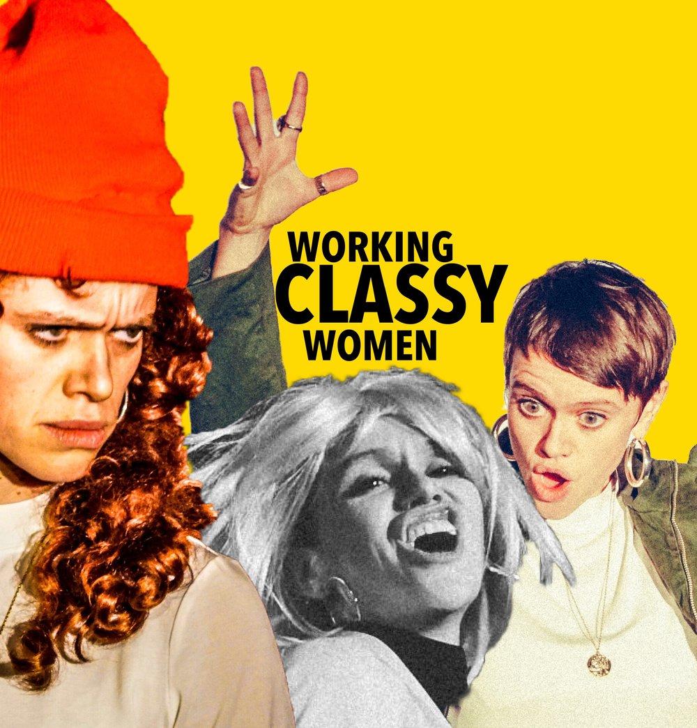 WORKING CLASSY WOMEN
