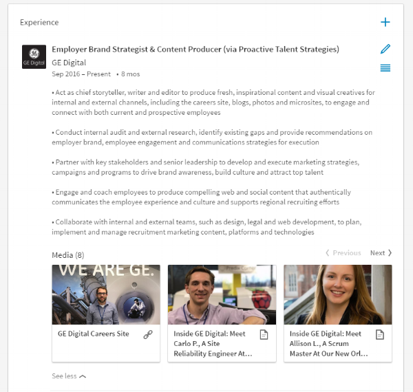 encourage your employees to add links to your careers site and employer brand content, such as employee stories and videos, to their linkedin profile.