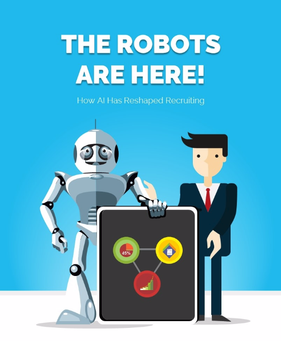The Robots are Here! How AI is Reshaping Recruiting