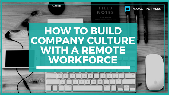 How to Build Company Culture with Remote Workforce (1).png
