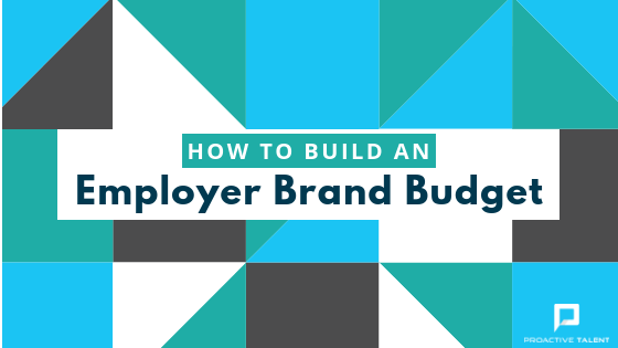 How to Build an Employer Brand Budget.png
