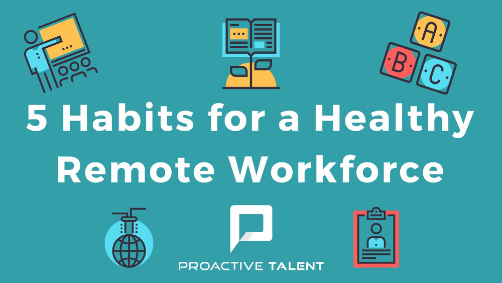 5 Habits for a Healthy Remote Workforce (1).jpg