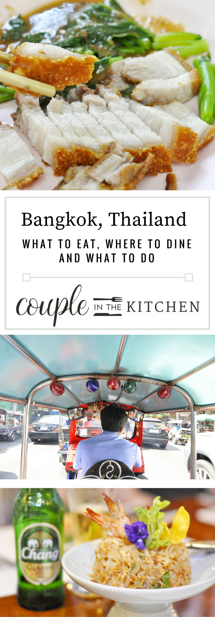 Bangkok, Thailand - A Foodie Guide to the City — Couple in the Kitchen