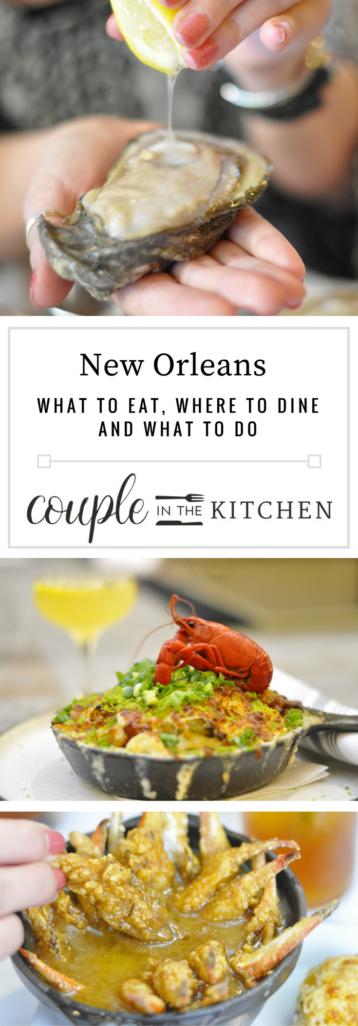 What to eat, where to dine, and what to do in New Orleans | coupleinthekitchen.com