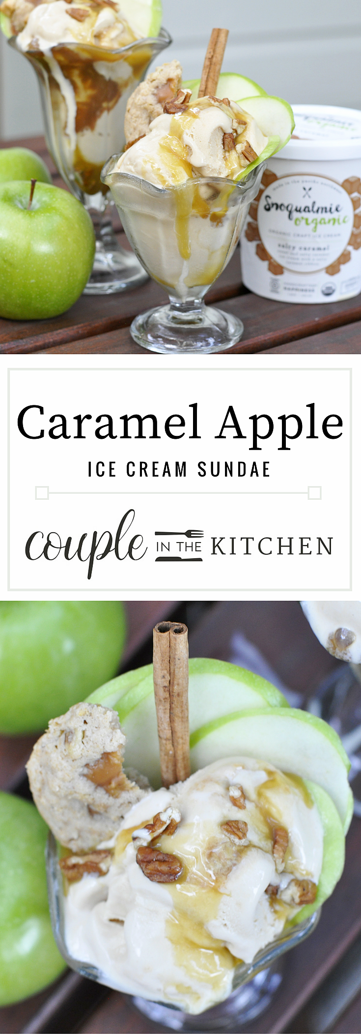 Caramel Apple Recipe | Caramel Apple Ice Cream Sundae Idea | coupleinthekitchen.com